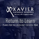 Xavier Catholic Schools Share Return to Learn Plans