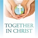 Together in Christ: Living Catholic Social Teaching in the Family