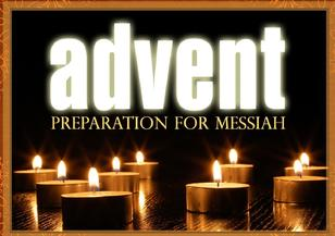 Advent - A Season of Preparation