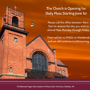 Opening for Week Day Mass Only