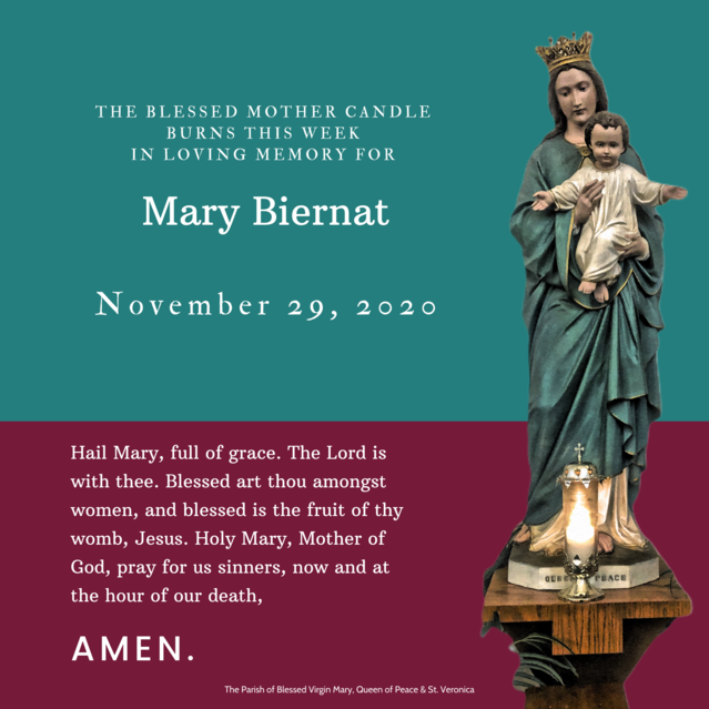 The Blessed Mother Candle Burns This Week For...