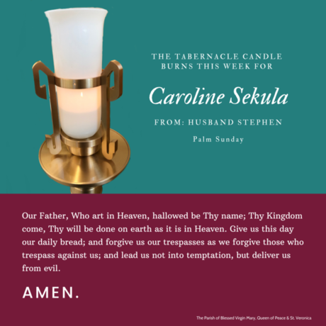 The Tabernacle Candle Burns this week for...