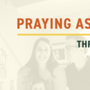 Praying As A Couple Part Three