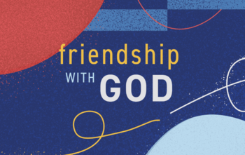 God's indwelling spririt: friendship and gifts
