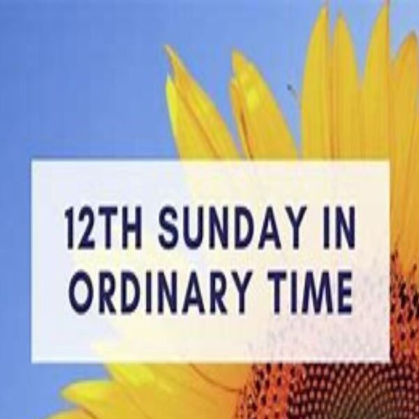 Twelfth Sunday in Ordinary Time Mass