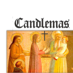Feast of the Presentation of the Lord, Candlemas, Friday, February 2