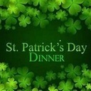 St. Patrick's Day Dinner - St. Patrick's Church