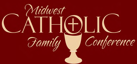 Midwest Catholic Family Conference