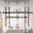 A note from Father Paul: <br /> Reopening Our Parish