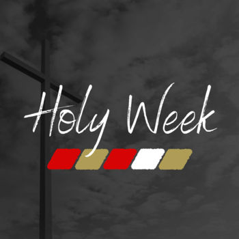 From the Desk of Fr. Paul - 4th Week of Lent: Preparing for Holy Week