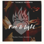 Fire & Light: Worship, Praise, Benediction