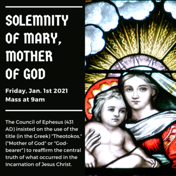 Mass for the Solemnity of Mary, Mother of God (Holy Day of Obligation)