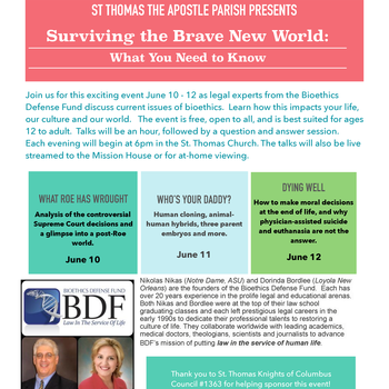 Bioethics Conference: Surviving the Brave New World hosted by Human Life and Dignity
