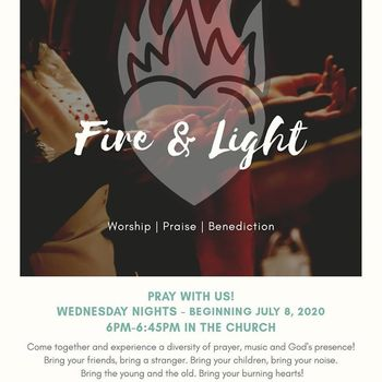 Fire & Light: Worship, Praise, Benediction (Now including Confession!)