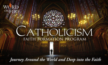 Catholicism: Faith Formation Program