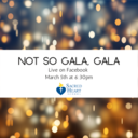 "Sacred Heart School ""Not So Gala, Gala"" March 5th"