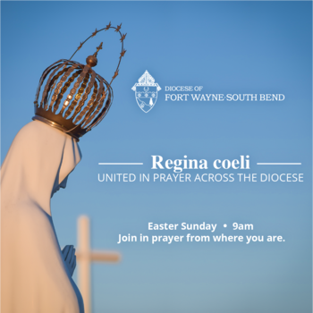 Diocesan-wide Regina Coeli on Easter Sunday