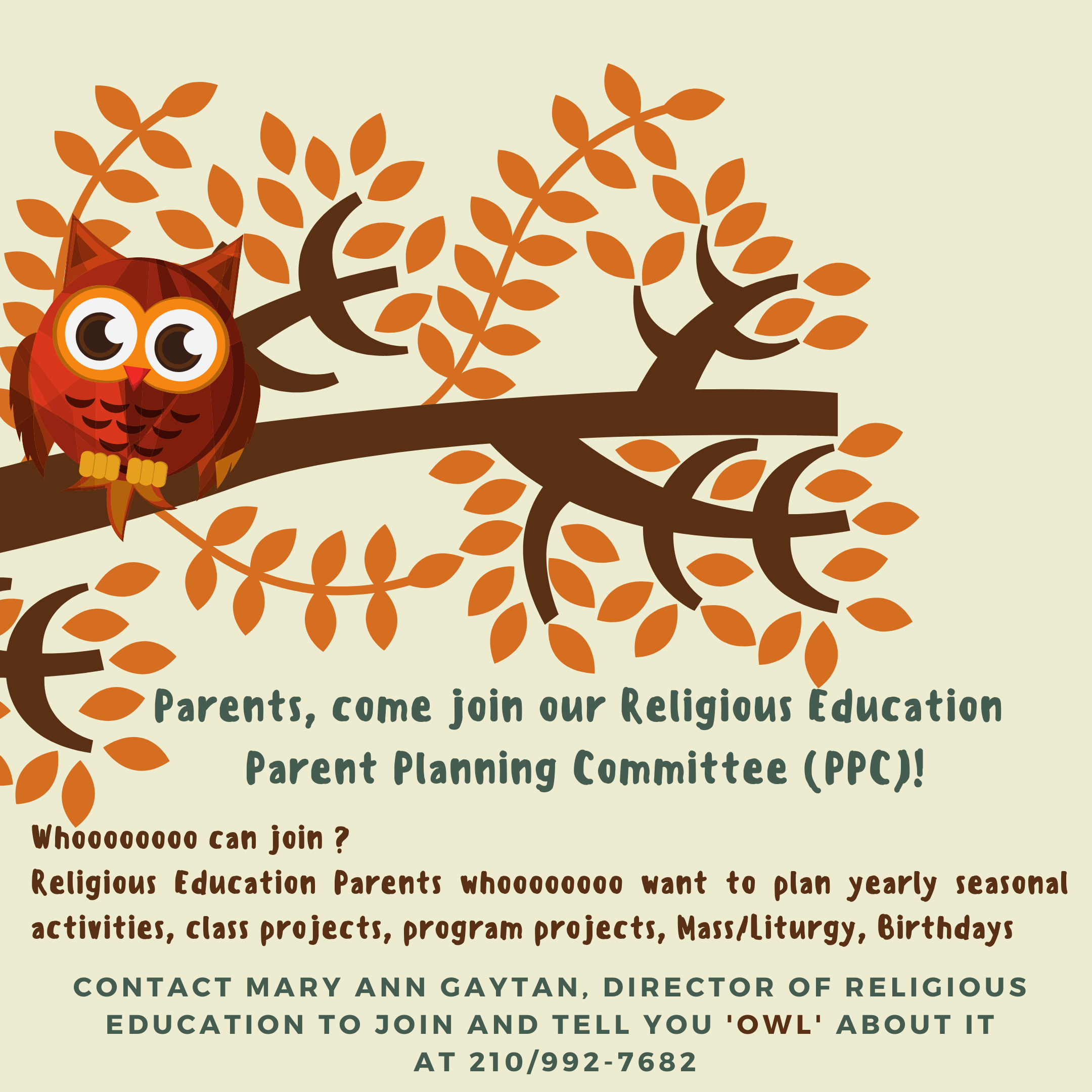 Parents, come join Religious Education PPC to plan yearly seasonal activities