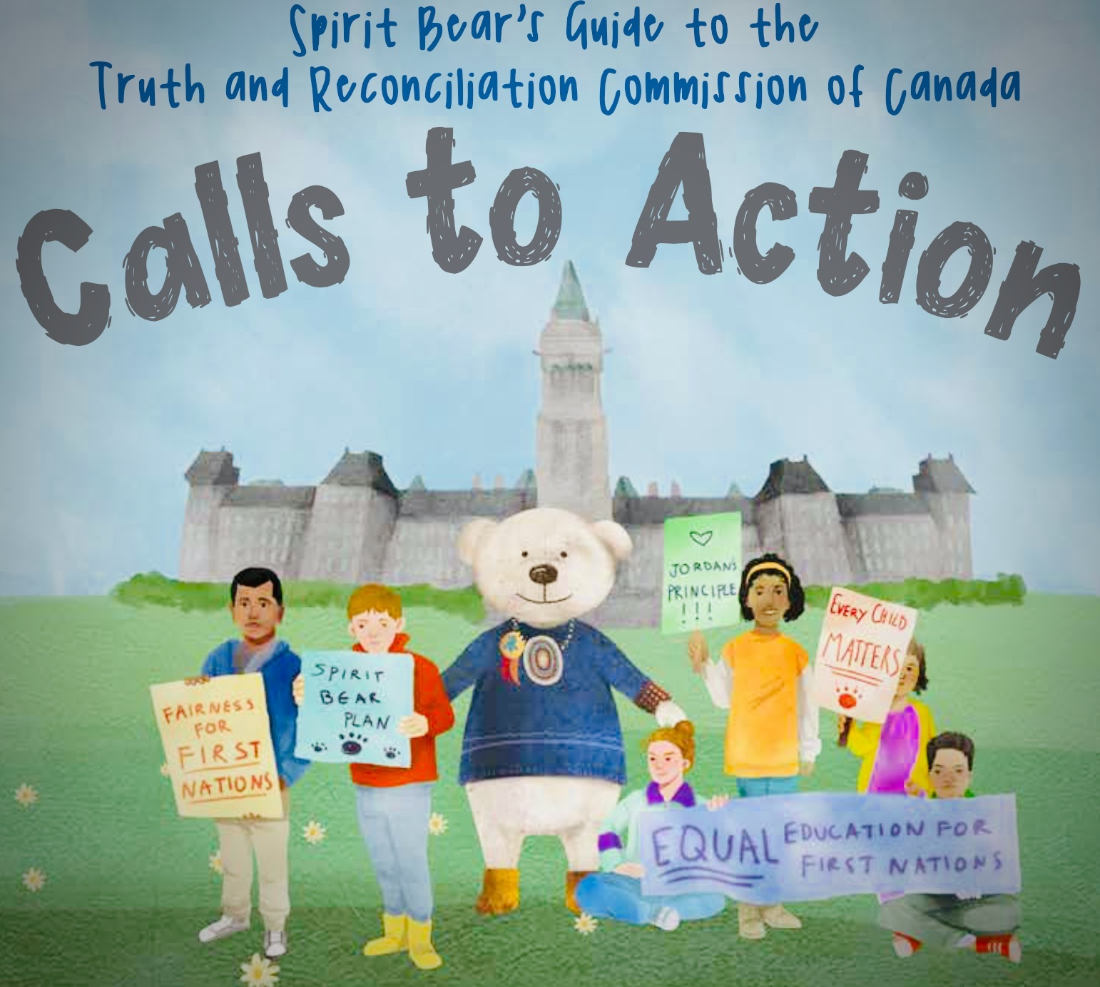 Spirit Bear's Guide to Truth and Reconciliation