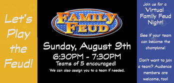 Virtual Family Feud Night!