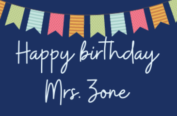 Mrs. Zone's Birthday