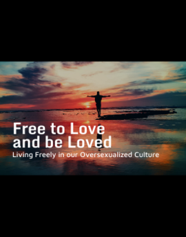 Free to Love and be Loved