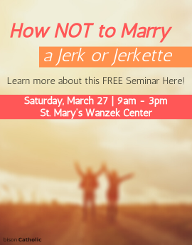 How NOT to Marry a Jerk or Jerkette