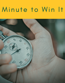 Minute-To-Win-It!