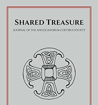 Shared Treasure: The Journal of the Anglicanorum Coetibus Society now available at Amazon