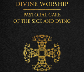 Divine Worship: Pastoral Care of the Sick & Dying - CTS