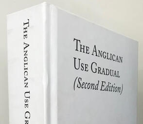 The Anglican Use Gradual (Second Edition)