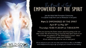 Thursday Night Video Series: The Breath of God, Empowered by the Spirit