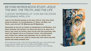 Beyond Words Tuesday Morning Book Study: Jesus, the Way, the Truth, and the Life