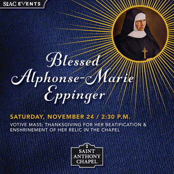 Votive Mass / Blessed Alphonse-Marie Eppinger Event