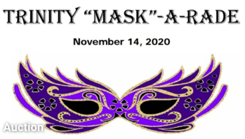 """Trinity """"Mask-A-Rade"""" 41st Annual Benefit Auction"""