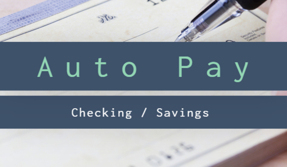Automatic Payments (Checking / Savings)