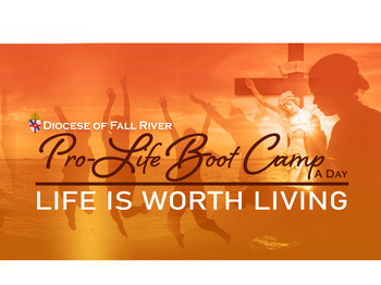 Annual Pro-Life Boot Camp