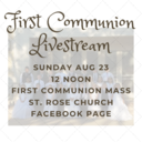 FIRST COMMUNION MASS LIVESTREAM