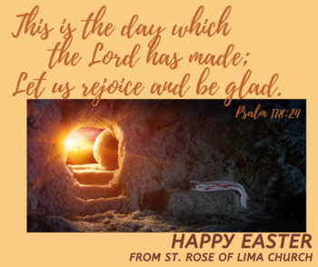 Happy Easter from St. Rose of Lima Parish