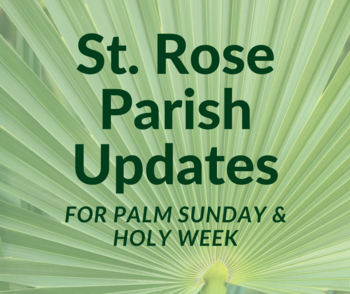 Holy Week/Easter Updates