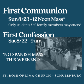 FIRST COMMUNION THIS WEEKEND/NO SPANISH MASS SUNDAY