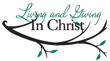 Living and Giving in Christ with branch
