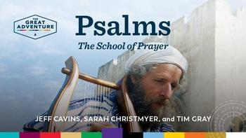 Small Discipleship Group: The Psalms: The School of Prayer