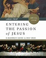ENTERING THE PASSION OF JESUS, Small Group (evening)