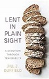 LENT IN PLAIN SIGHT, Small Group (evening)