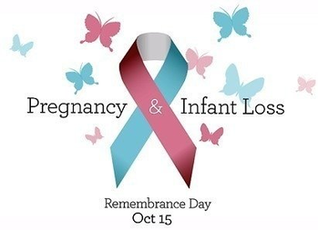 Pregnancy & Infant Loss Remembrance Day - Friday, October 15, 2021 @ 6:30 PM