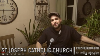Fr. Mike Chenier keeps parishioners connected with the parish YouTube channel