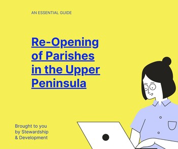 Re-Opening of Parishes in the Upper Peninsula