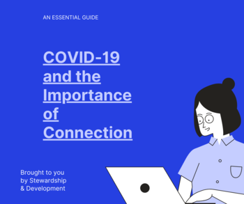 COVID-19 & the Importance of Connection