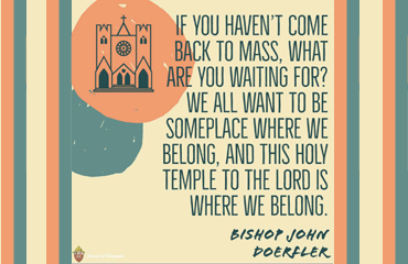 Welcome Back to Mass!